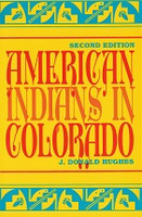 American Indians in Colorado, 2nd ed.
