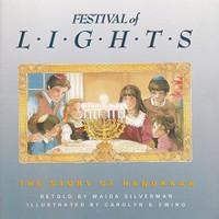 Festival of LIGHTS, The Story of Hanukkah