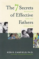 7 Secrets of Effective Fathers (your Children Need)