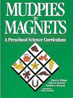 Mudpies to Magnets: Preschool Science