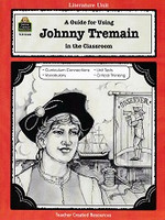 Guide for Using Johnny Tremain in the Classroom