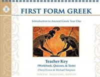 First Form Greek, Intro to Ancient Greek, Teacher Key
