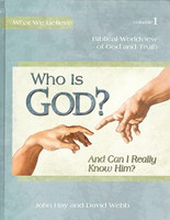 Apologia: Who Is God? Biblical Worldview of God and Truth