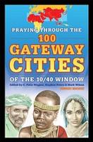 Praying Through the 100 Gateway Cities of the 10/40 Window