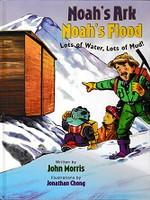 Noah's Ark, Noah's Flood, Lots of Water, Lots of Mud!