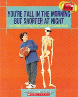 You're Tall in the Morning and Shorter at Night