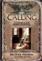 Calling, a Challenge to Walk the Narrow Road; The
