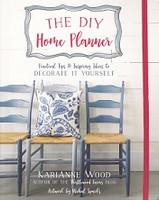 DIY Home Planner, Decorating Tips & Inspiring Ideas