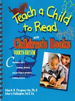 Teach a Child to Read with Children's Books, 4th ed.