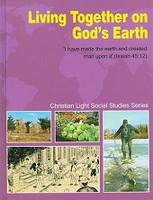 Social Studies 3: Living Together on God's Earth