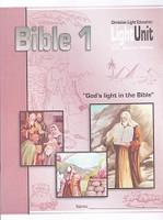 Bible 1 LightUnits 102-105 & Teacher Guide, Sunrise Edition