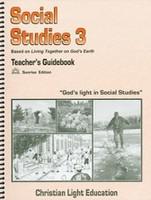 Social Studies 3 LightUnit Teacher Guide, Sunrise Ed.