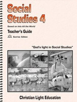 Social Studies 4 LightUnit Teacher Guide, Sunrise Ed.