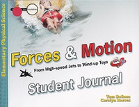 Forces & Motion, High Speed Jets to Wind-Up Toys journal