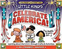 Little Hands Celebrate America, through Crafts & Activities