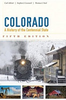COLORADO, a History of the Centennial State, 5th ed.