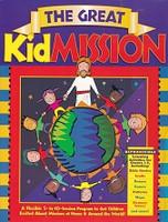 Great KidMission, 5- to 10-session program