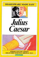 Julius Caesar, Modern English side-by-side with Original