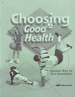 Choosing Good Health 6, 2d ed., Text Answer Key
