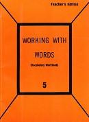 Working with Words 5 Vocabulary Workbook Teacher Edition