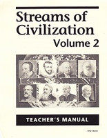 Streams of Civilization, Volume Two, Teacher Manual