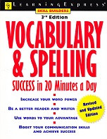 Vocabulary & Spelling, Success in 20 Minutes a Day, 3d ed.