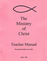 Ministry of Christ, Teacher Manual & Test Packet Set