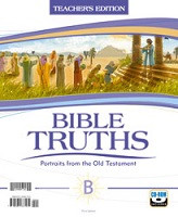 Bible Truths B: Portraits from the Old Testament, Teacher's