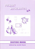 Primary Mathematics 6A Solutions Manual