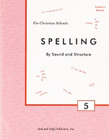 Spelling by Sound and Structure 5, Annotated Teacher Edition