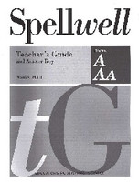 Spellwell, Books A & Aa Teacher Guide & Answer Key