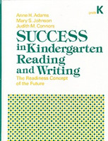 SUCCESS in Kindergarten Reading and Writing: Readiness