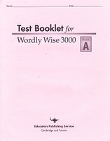 Test Booklet for Wordly Wise 3000, Book A, 1st ed.