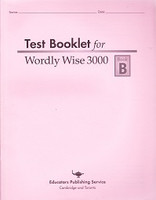 Test Booklet for Wordly Wise 3000, Book B, 1st ed.
