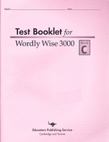 Test Booklet for Wordly Wise 3000, Book C, 1st ed.