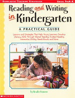 Reading and Writing in Kindergarten, A Practical Guide