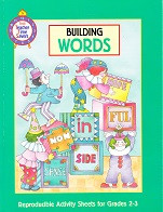 Building Words: Reproducible Activity Sheets for Grades 2-3