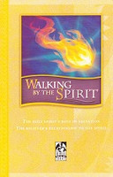 Walking by the Spirit, student text