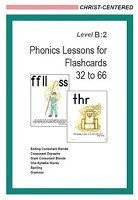 Christ-Centered Phonics Lessons for Flashcards 32-66