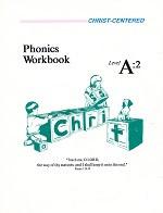 Christ-Centered Phonics Workbook, Level A:2