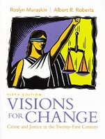 Visions for Change: Crime and Justice in 21st Century