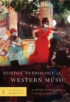Norton Anthology of Western Music, Volume Two, 6th ed.