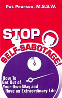 Stop Self-Sabotage: Get Out of Your Own Way
