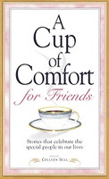 Cup of Comfort for Friends: Stories that celebrate
