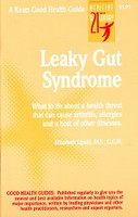 Leaky Gut Syndrome: causes arthritis, allergies…