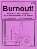 Burnout!: Look at Warning Signs, Tactics for Bringing Up-Out