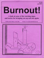 Burnout!: Look at Warning Signs, Tactics for Bringing Up-Out