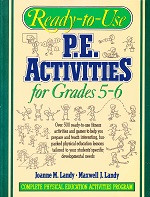 Ready-to-Use P.E. Activities for Grades 5-6