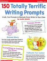 150 Totally Terrific Writing Prompts, Grades 2-4