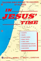 In Jesus' Time: Teach Bible History to Children of All Ages